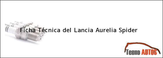 Ficha Técnica del Lancia Aurelia Spider