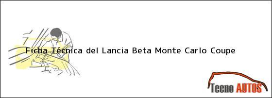 Ficha Técnica del Lancia Beta Monte Carlo Coupe