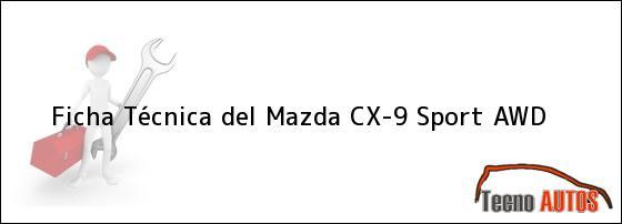 Ficha Técnica del Mazda CX-9 Sport AWD