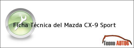 Ficha Técnica del Mazda CX-9 Sport