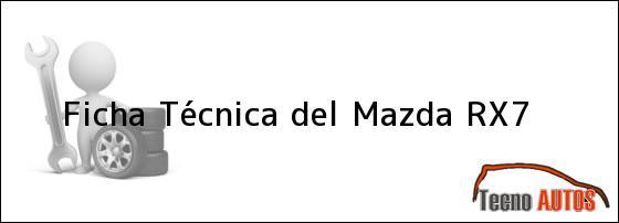 Ficha Técnica del Mazda RX-7