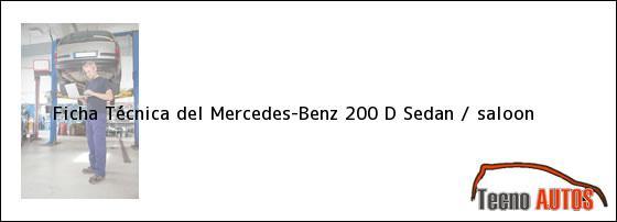 Ficha Técnica del Mercedes-Benz 200 D Sedan / saloon