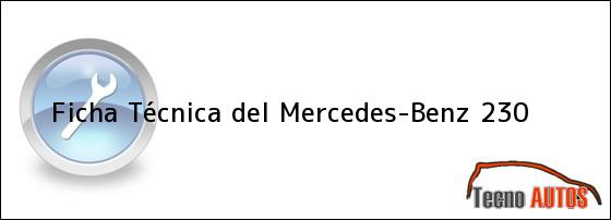 Ficha Técnica del Mercedes-Benz 230