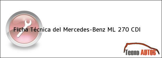 Ficha Técnica del Mercedes-Benz ML 270 CDI