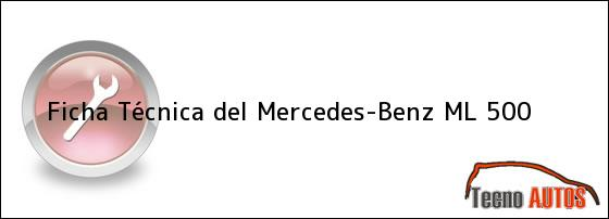 Ficha Técnica del Mercedes-Benz ML 500