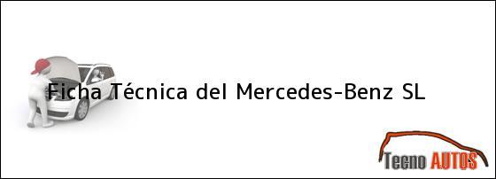 Ficha Técnica del <i>Mercedes-Benz SL</i>