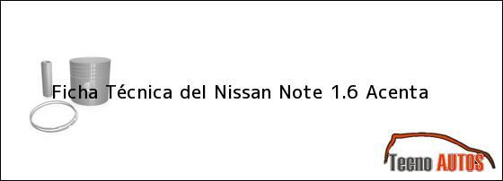 Ficha Técnica del Nissan Note 1.6 Acenta