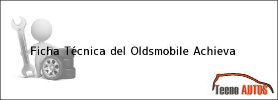 Ficha Técnica del Oldsmobile Achieva