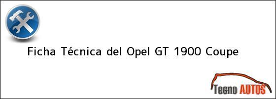 Ficha Técnica del Opel GT 1900 Coupe