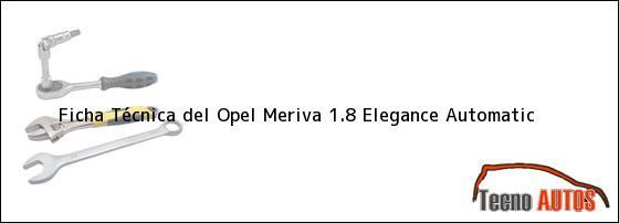 Ficha Técnica del Opel Meriva 1.8 Elegance Automatic
