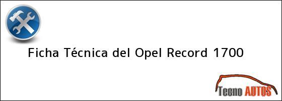 Ficha Técnica del Opel Record 1700