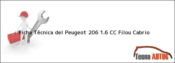Ficha Técnica del <i>Peugeot 206 1.6 CC Filou Cabrio</i>