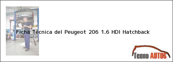 Ficha Técnica del Peugeot 206 1.6 HDI Hatchback