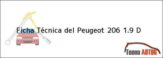 Ficha Técnica del Peugeot 206 1.9 D