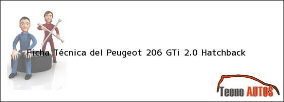 Ficha Técnica del Peugeot 206 GTi 2.0 Hatchback