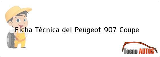 Ficha Técnica del Peugeot 907 Coupe