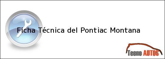 Ficha Técnica del <i>Pontiac Montana</i>