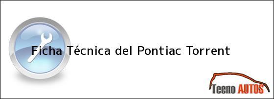 Ficha Técnica del Pontiac Torrent