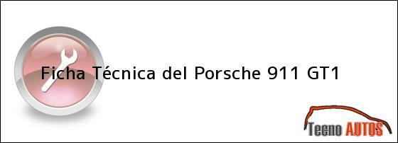 porsche 911 gt1 ficha tecnica ficha tecnica del 911 gt1 ficha t cnica del porsche 911 gt1. Black Bedroom Furniture Sets. Home Design Ideas