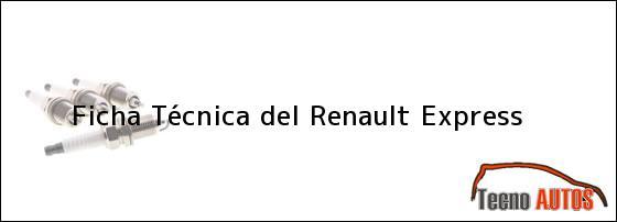 Ficha Técnica del Renault Express