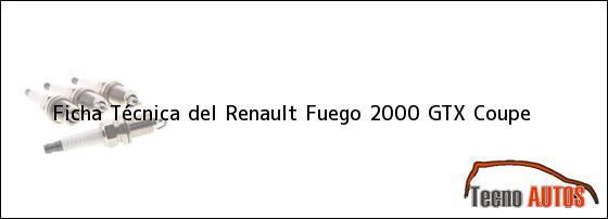 Ficha Técnica del Renault Fuego 2000 GTX Coupe
