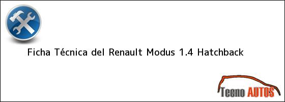 Ficha Técnica del <i>Renault Modus 1.4 Hatchback</i>