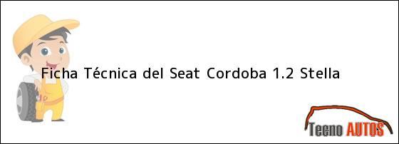 Ficha Técnica del Seat Cordoba 1.2 Stella