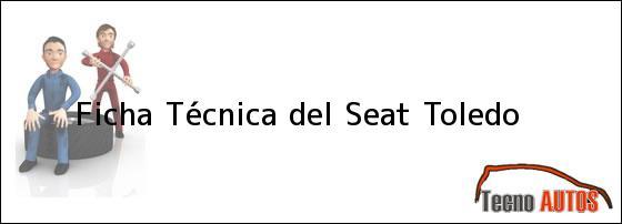 Ficha Técnica del Seat Toledo