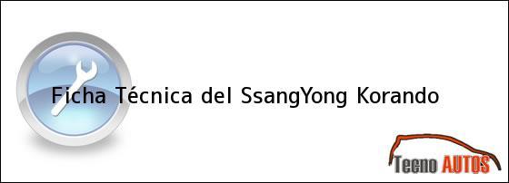 Ficha Técnica del SsangYong Korando