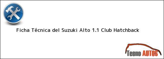 Ficha Técnica del Suzuki Alto 1.1 Club Hatchback