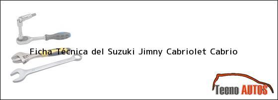 Ficha Técnica del <i>Suzuki Jimny Cabriolet Cabrio</i>