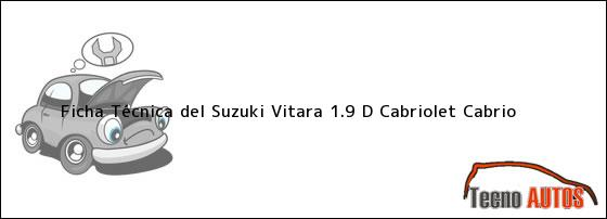 Ficha Técnica del Suzuki Vitara 1.9 D Cabriolet Cabrio