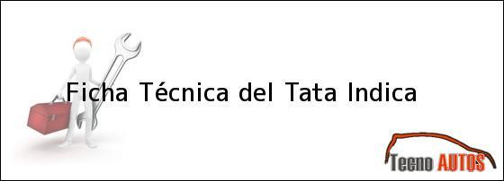 Ficha Técnica del Tata Indica