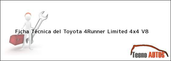 Ficha Técnica del <i>Toyota 4Runner Limited 4x4 V8</i>