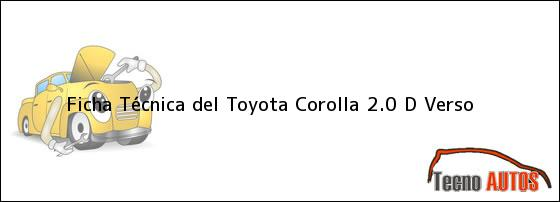 Ficha Técnica del Toyota Corolla 2.0 D Verso
