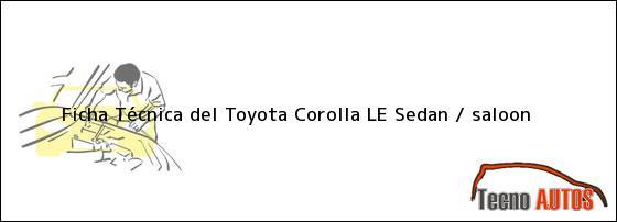 Ficha Técnica del Toyota Corolla LE Sedan / saloon