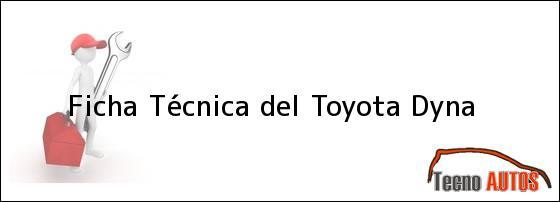 Ficha Técnica del Toyota Dyna