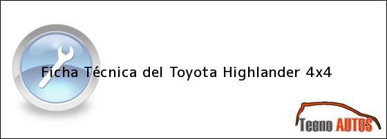 Ficha Técnica del Toyota Highlander 4x4