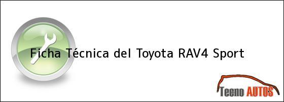 Ficha Técnica del Toyota RAV4 Sport