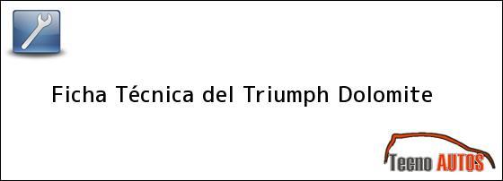 Ficha Técnica del <i>Triumph Dolomite</i>