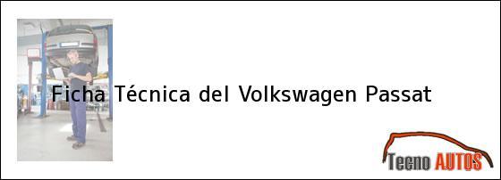 Ficha Técnica del Volkswagen Passat