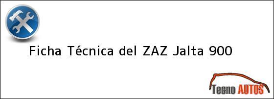Ficha Técnica del <i>ZAZ Jalta 900</i>