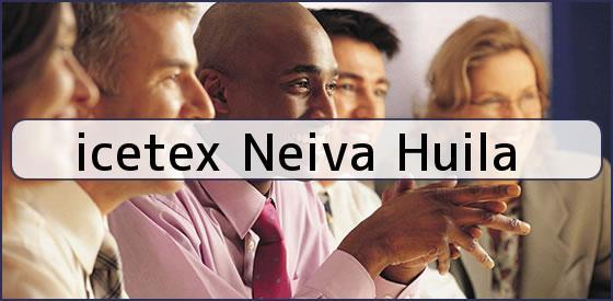 <b>icetex Neiva Huila</b>