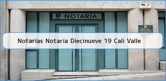 Notarias Notaria Diecinueve 19 Cali Valle