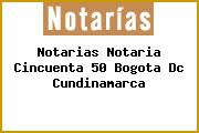 Notarias Notaria Cincuenta 50 Bogota Dc Cundinamarca