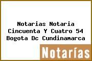 Notarias Notaria Cincuenta Y Cuatro 54 Bogota Dc Cundinamarca