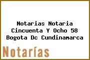 Notarias Notaria Cincuenta Y Ocho 58 Bogota Dc Cundinamarca