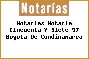 Notarias Notaria Cincuenta Y Siete 57 Bogota Dc Cundinamarca
