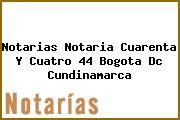 Notarias Notaria Cuarenta Y Cuatro 44 Bogota Dc Cundinamarca