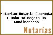 Notarias Notaria Cuarenta Y Ocho 48 Bogota Dc Cundinamarca